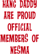 HANG DADDY ARE PROUD OFFICIAL MEMBERS OF NESMA